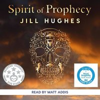 Spirit of Prophecy - Jill Hughes