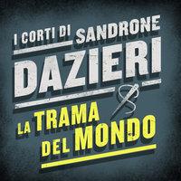 La trama del mondo - Sandrone Dazieri