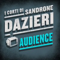 Audience - Sandrone Dazieri