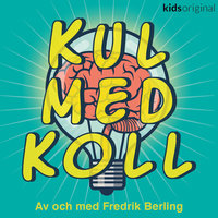 Kul med koll - Youtube - Fredrik Berling