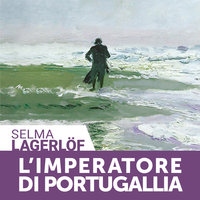 L'imperatore di Portugallia - Selma Lagerlöf