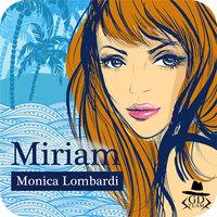 Miriam (GD Team #3,5) - Monica Lombardi