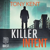 Killer Intent - Tony Kent