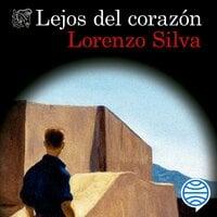 Lejos del corazón - Lorenzo Silva