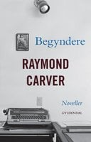 Begyndere - Raymond Carver