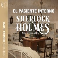 El paciente interno - Sir Arthur Conan Doyle