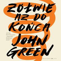 Żółwie aż do końca - John Green