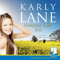 Someone Like You - Karly Lane
