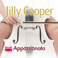 Appassionata: Rutshire Chronicles, Book 5 - Jilly Cooper