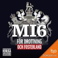MI6 - För drottning och fosterland - Bokasin