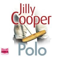 Polo: Rutshire Chronicles, Book 3 - Jilly Cooper
