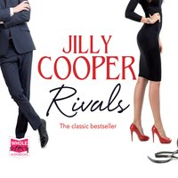 Rivals: Rutshire Chronicles, Book 2 - Jilly Cooper