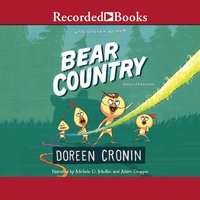 Bear Country – Bearly a Misadventure - Doreen Cronin