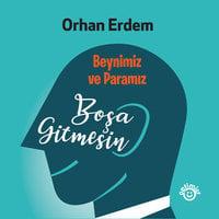 Boşa Gitmesin - Orhan Erdem