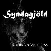 Syndagjöld - Kolbrún Valbergsdóttir