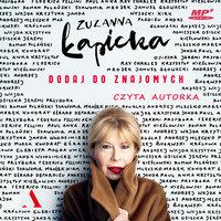 Dodaj do znajomych - Zuzanna Łapicka