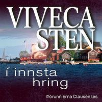 Í innsta hring - Viveca Sten