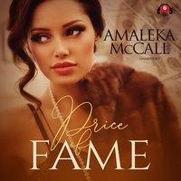 Price of Fame - Amaleka McCall