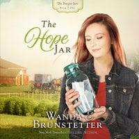The Hope Jar - Wanda E. Brunstetter