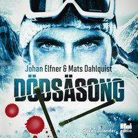 Dödsäsong - Mats Dahlquist,Johan Elfner