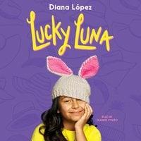 Lucky Luna - Diana López