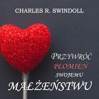 Podstawą jest zobowiązanie, cz. II - cz.12 - Charles R. Swindoll