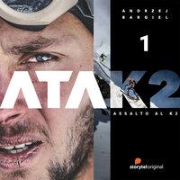 ATAK2. Andrzej Bargiel: l'uomo che non si arrende - S1E1 - Joanna Chudy, Andrzej Bargiel