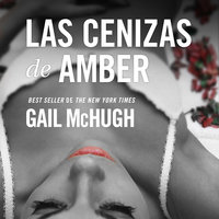 Las cenizas de Amber - Gail McHugh
