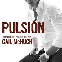 Pulsión - Gail McHugh