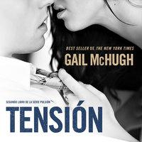 Tensión - Gail McHugh