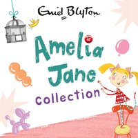 The Amelia Jane Collection - Enid Blyton