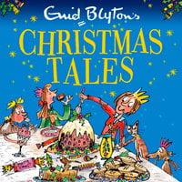 Enid Blyton's Christmas Tales - Enid Blyton
