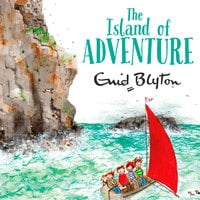 The Island of Adventure - Enid Blyton