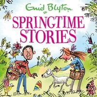 Springtime Stories - Enid Blyton