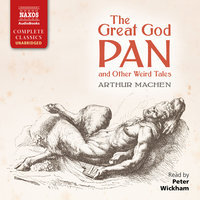 The Great God Pan and Other Weird Tales - Arthur Machen