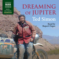 Dreaming of Jupiter - Ted Simon