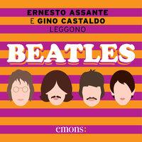 Beatles - Ernesto Assante, Gino Castaldo
