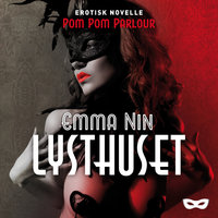 Lysthuset - Emma Nin