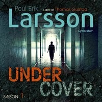 Undercover: Hampus Miller S1 - Poul Erik Larsson