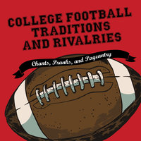 College Football Traditions and Rivalries - Morrow Gift