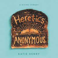 Heretics Anonymous - Katie Henry