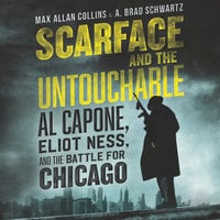 Scarface and the Untouchable - Max Allan Collins,A. Brad Schwartz
