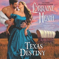 Texas Destiny - Lorraine Heath