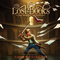 The Lost Books: The Scroll of Kings - Sarah Prineas