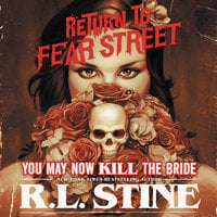 You May Now Kill the Bride - R.L. Stine