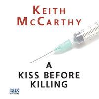 A Kiss Before Killing - Keith McCarthy