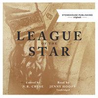 League of the Star - N. R. Cruse