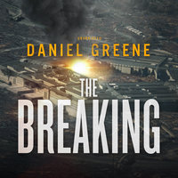 The Breaking - Daniel Greene