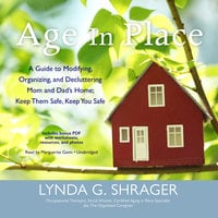 Age in Place - Lynda G. Shrager