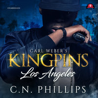 Carl Weber's Kingpins: Los Angeles - C.N. Phillips